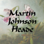 Martin Johnson Heade Folder 150x150 Masterpiece Art